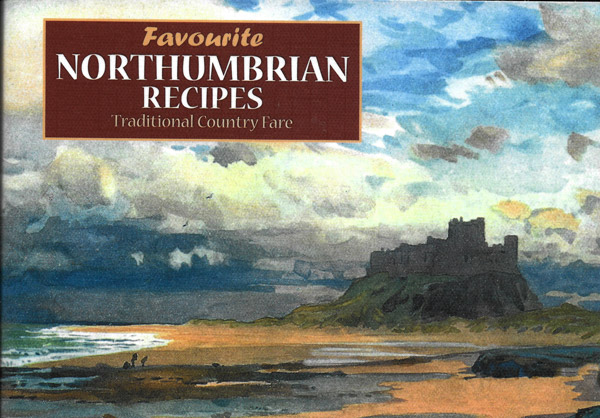 Favourite Northumbrian Recipies for web