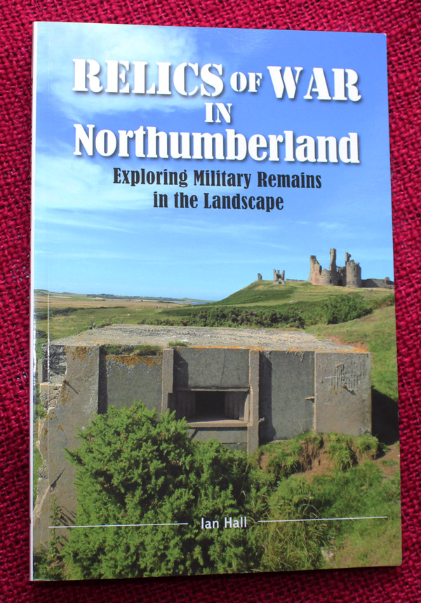 Relics of war in Northumberland