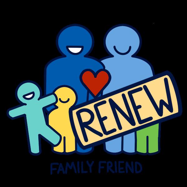 Family Friend Renew